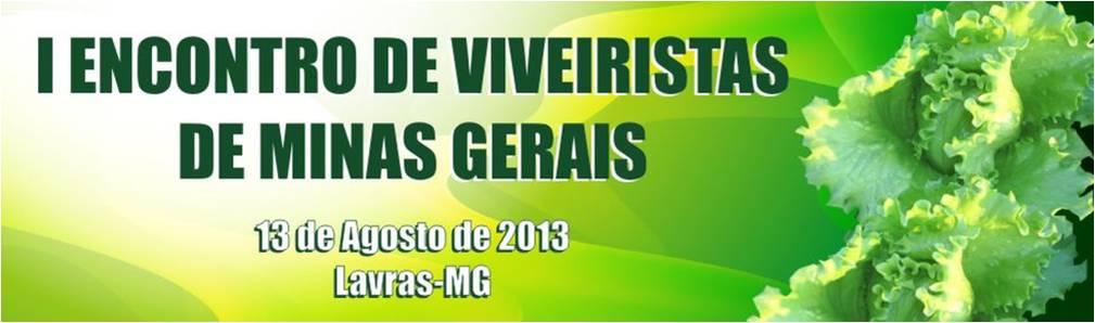 I ENCONTRO DE VIVEIRISTAS DE MG