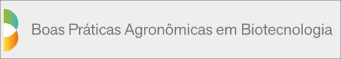 Boas Práticas Agronômicas em Biotecnologia