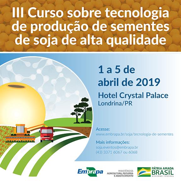III CURSO SOBRE TECNOLOGIA DE PRODUÇÃO DE SEMENTES DE SOJA