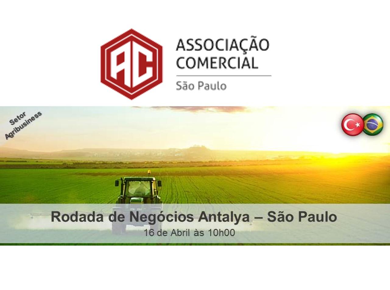 RODADA DE NEGÓCIOS: AGRIBUSINESS ANTALYA-SÃO PAULO