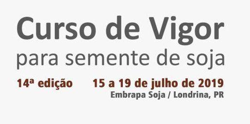 XIV CURSO DE VIGOR PARA SEMENTES DE SOJA
