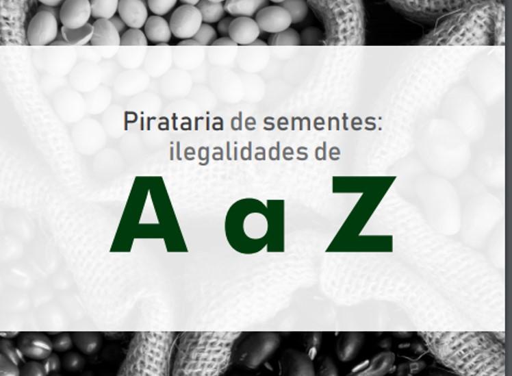 PIRATARIA DE SEMENTES: ILEGALIDADES DE A – Z